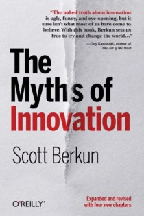 Cover of The Myths of Innovation by Scott Berkun