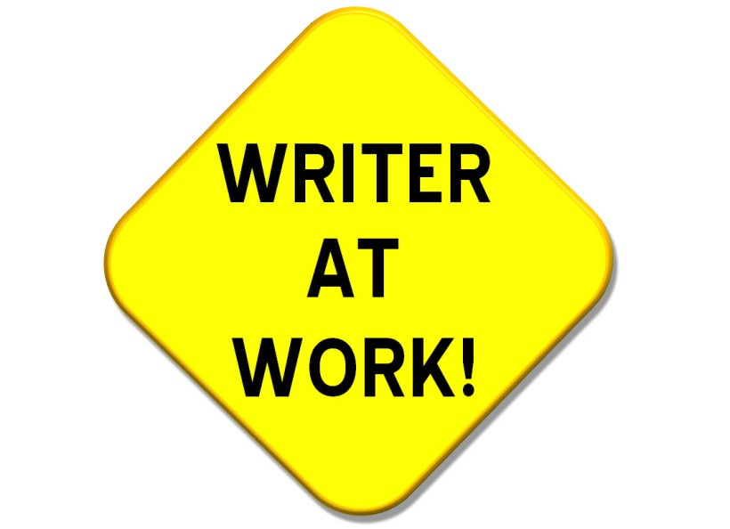 "A street sign with the words ""Writer At Work!"""