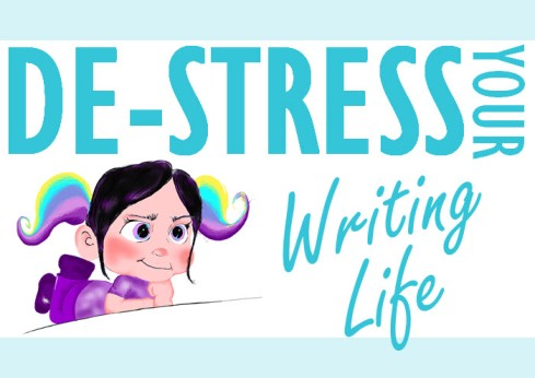 Title artwork for De-Stress Your Writing Life
